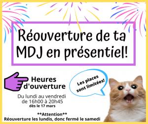 Réouverture de ta MDJ en présentiel!